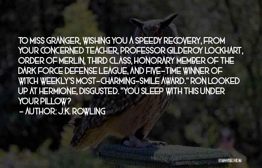Disgusted With You Quotes By J.K. Rowling