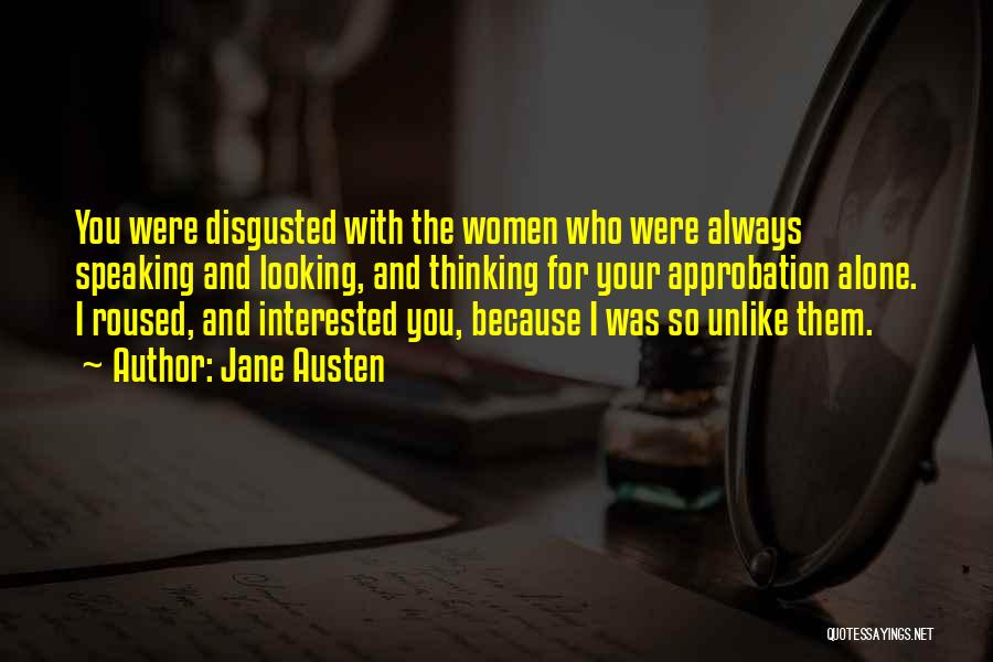 Disgusted With You Quotes By Jane Austen