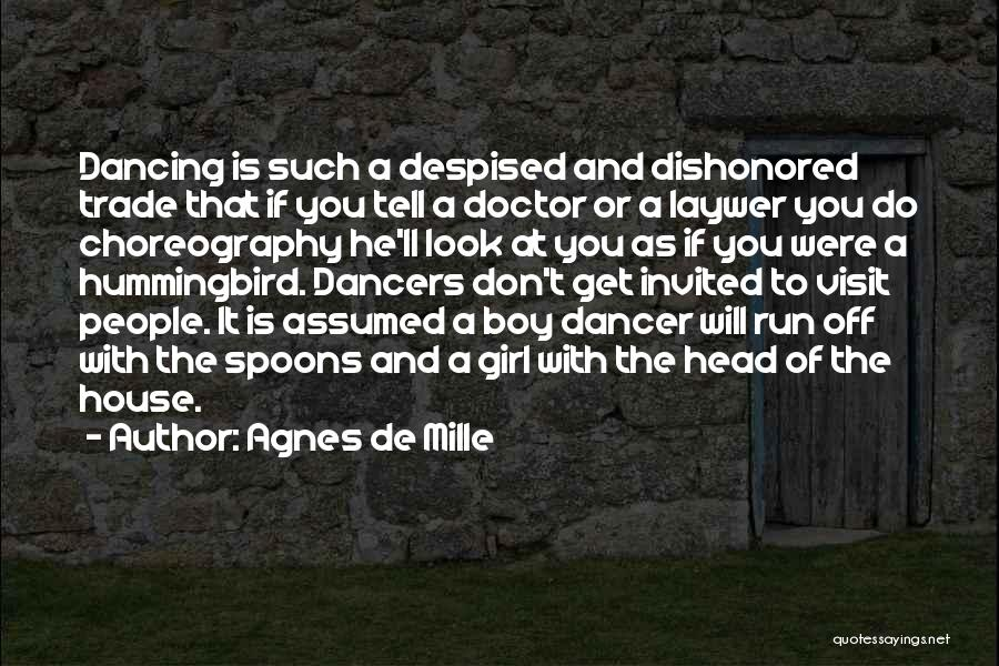 Dishonored Quotes By Agnes De Mille