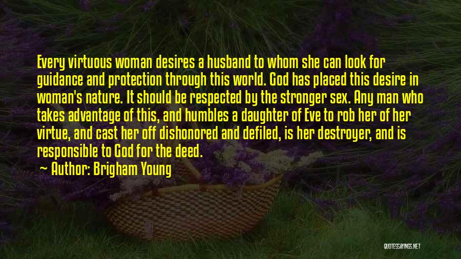 Dishonored Quotes By Brigham Young