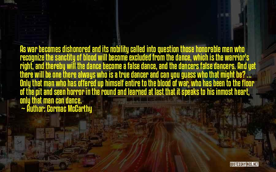 Dishonored Quotes By Cormac McCarthy