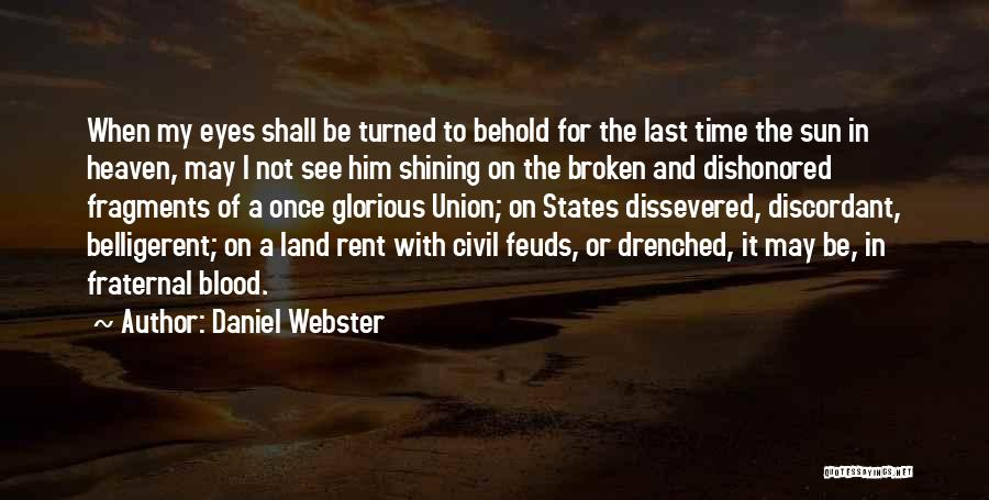 Dishonored Quotes By Daniel Webster