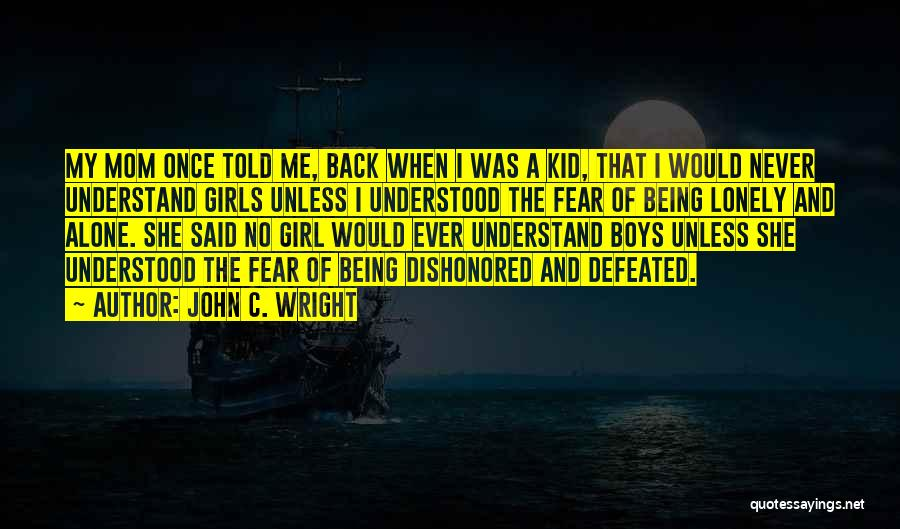 Dishonored Quotes By John C. Wright