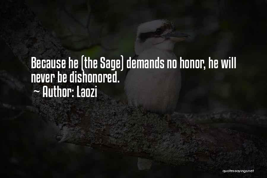 Dishonored Quotes By Laozi