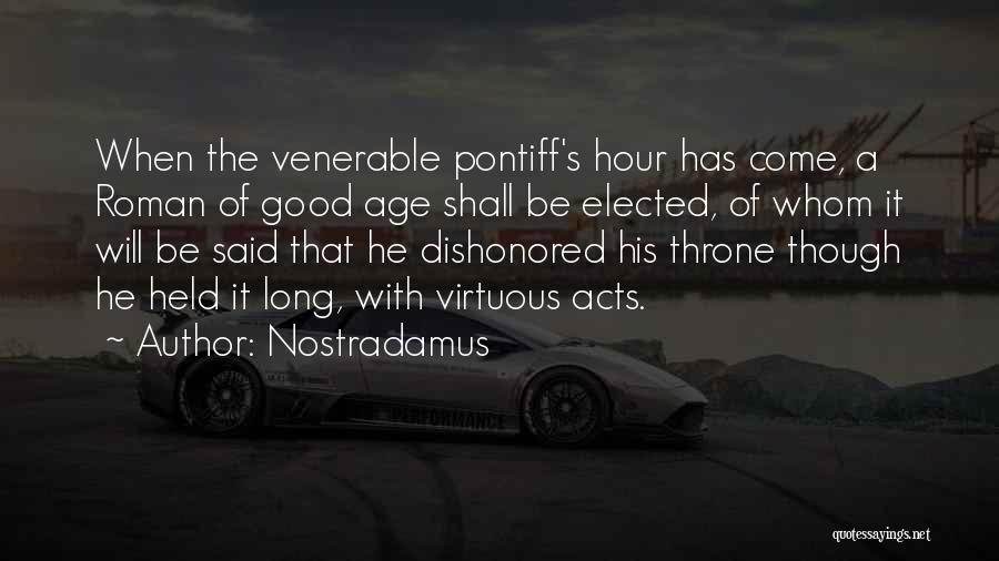 Dishonored Quotes By Nostradamus