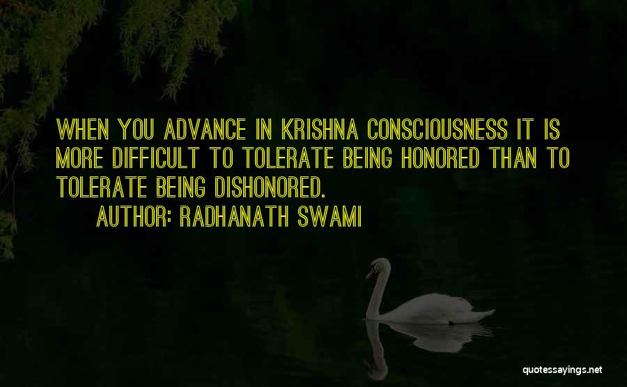 Dishonored Quotes By Radhanath Swami