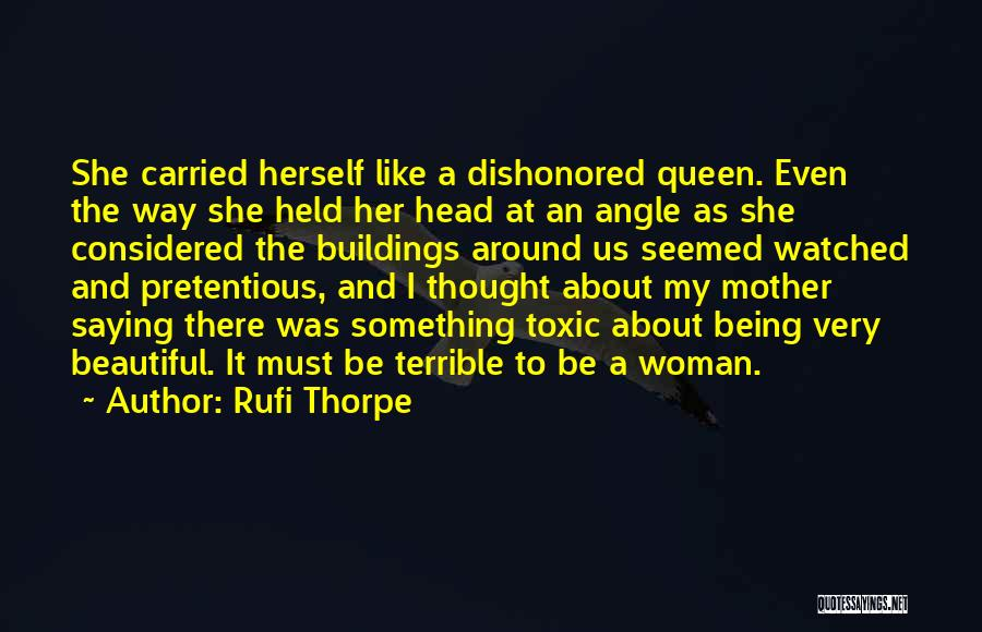Dishonored Quotes By Rufi Thorpe