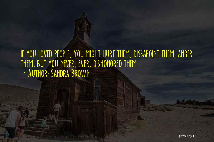 Dishonored Quotes By Sandra Brown