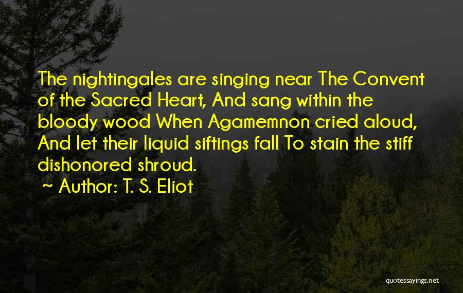 Dishonored Quotes By T. S. Eliot