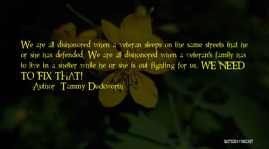 Dishonored Quotes By Tammy Duckworth