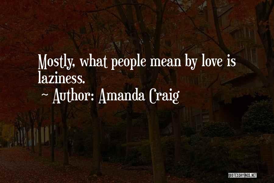 Disillusionment In Love Quotes By Amanda Craig