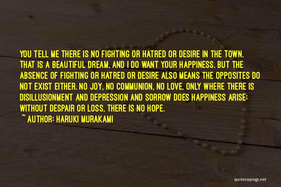 Disillusionment In Love Quotes By Haruki Murakami