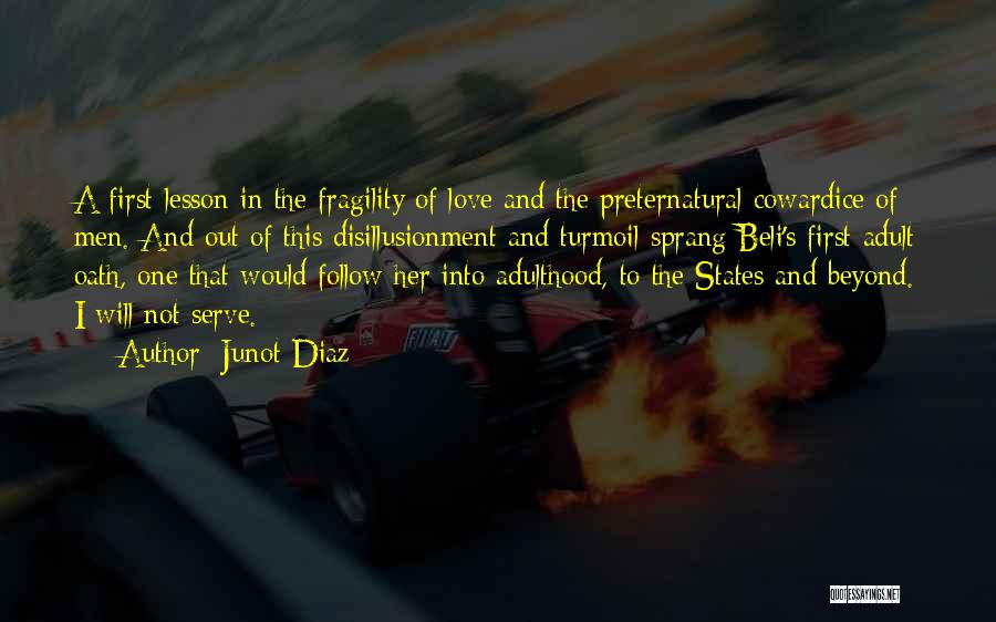 Disillusionment In Love Quotes By Junot Diaz