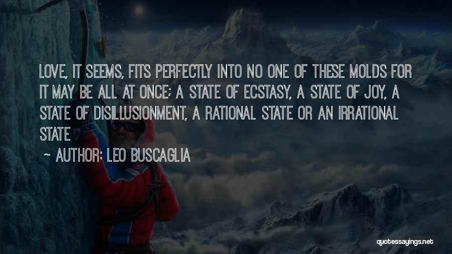 Disillusionment In Love Quotes By Leo Buscaglia