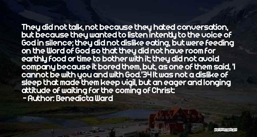 Dislike Attitude Quotes By Benedicta Ward