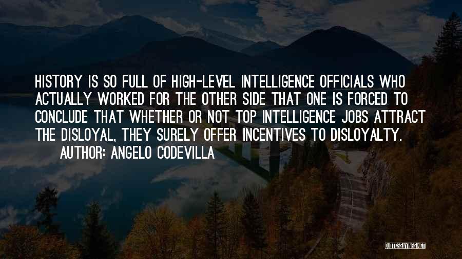 Disloyal Quotes By Angelo Codevilla