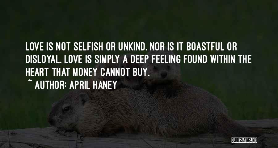 Disloyal Quotes By April Haney