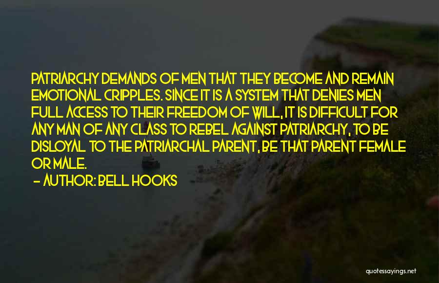 Disloyal Quotes By Bell Hooks