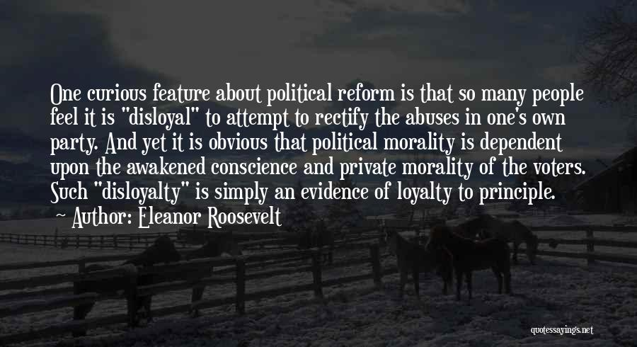 Disloyal Quotes By Eleanor Roosevelt