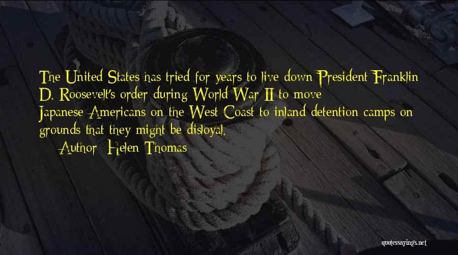 Disloyal Quotes By Helen Thomas