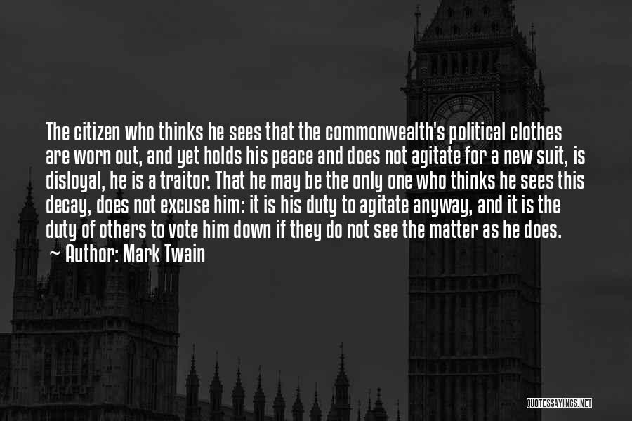 Disloyal Quotes By Mark Twain
