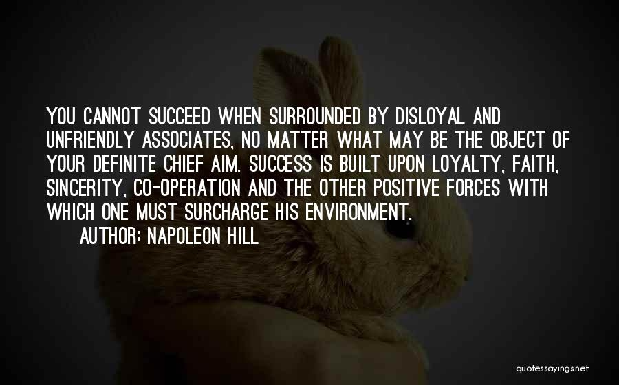 Disloyal Quotes By Napoleon Hill
