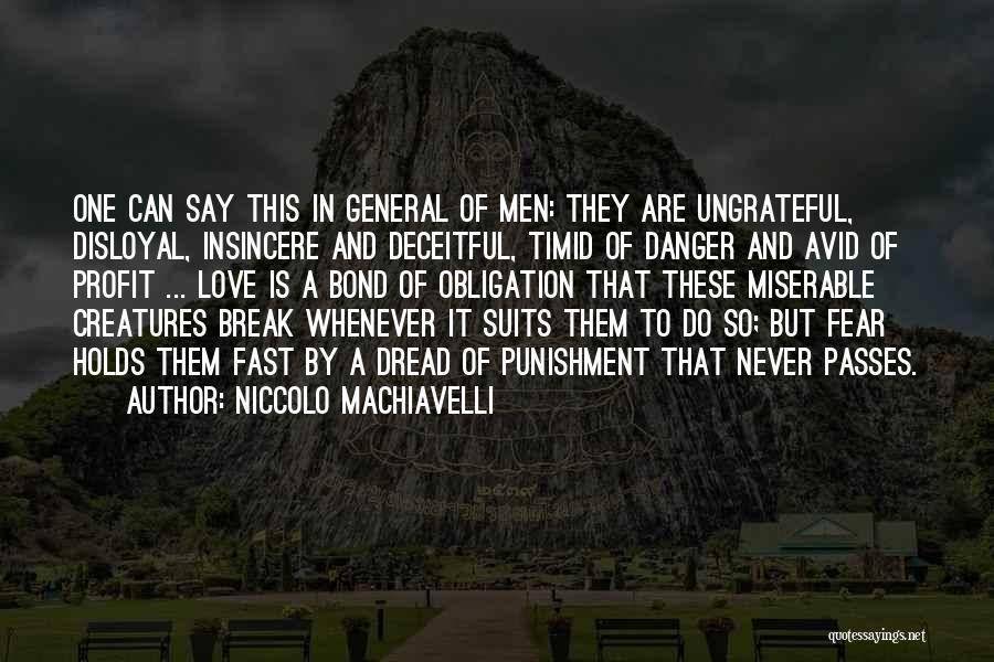 Disloyal Quotes By Niccolo Machiavelli