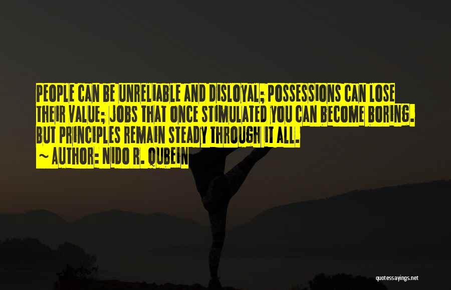 Disloyal Quotes By Nido R. Qubein