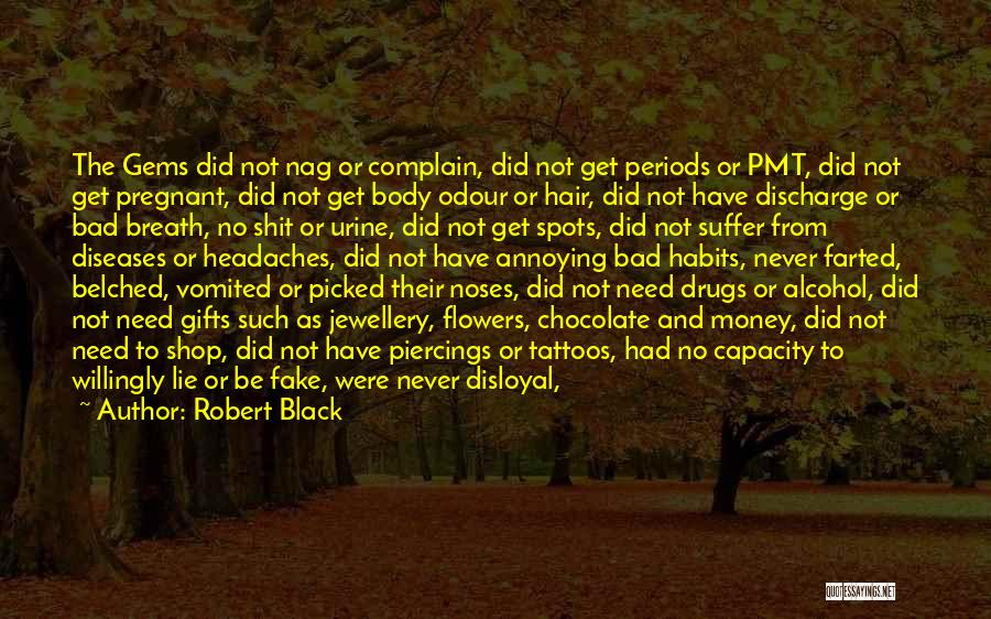 Disloyal Quotes By Robert Black