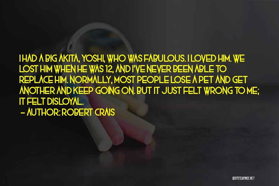 Disloyal Quotes By Robert Crais