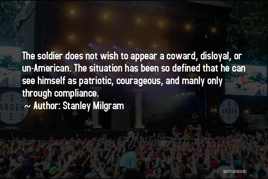 Disloyal Quotes By Stanley Milgram