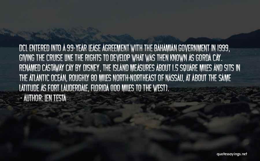 Disney Cruise Quotes By Len Testa