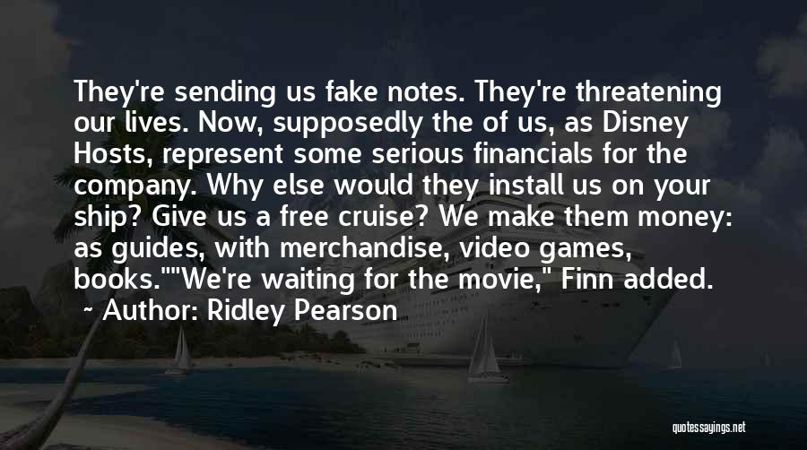 Disney Cruise Quotes By Ridley Pearson