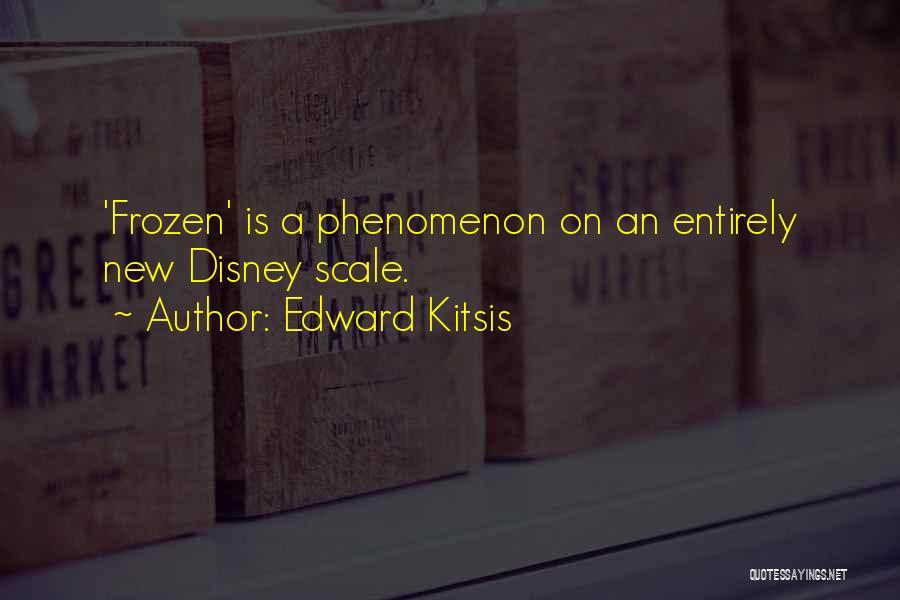 Disney Frozen Quotes By Edward Kitsis