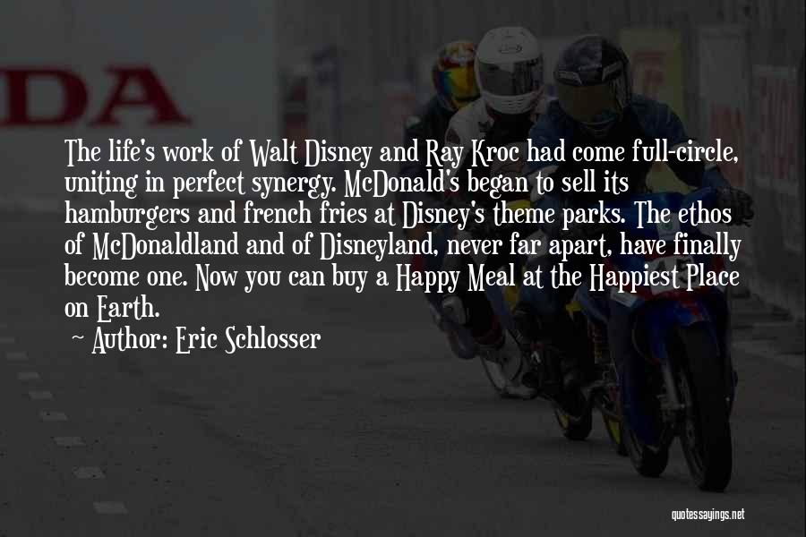 Disneyland By Walt Disney Quotes By Eric Schlosser