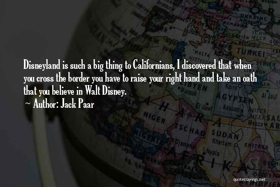 Disneyland By Walt Disney Quotes By Jack Paar