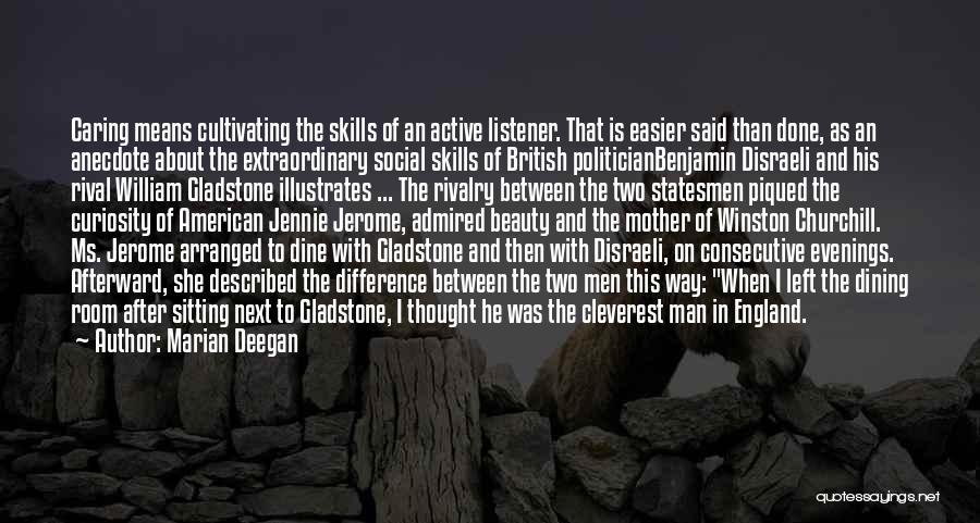 Disraeli Gladstone Rivalry Quotes By Marian Deegan