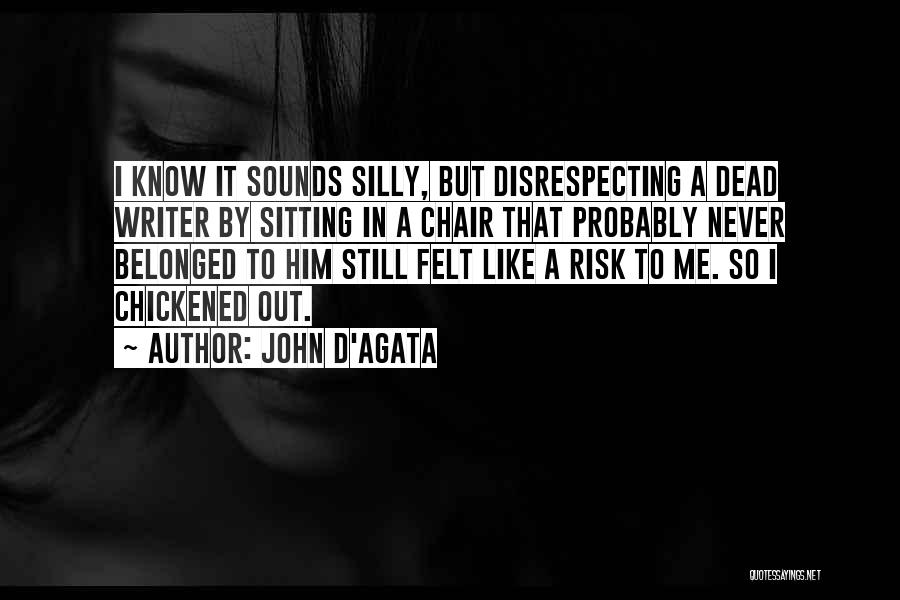 Disrespecting Quotes By John D'Agata