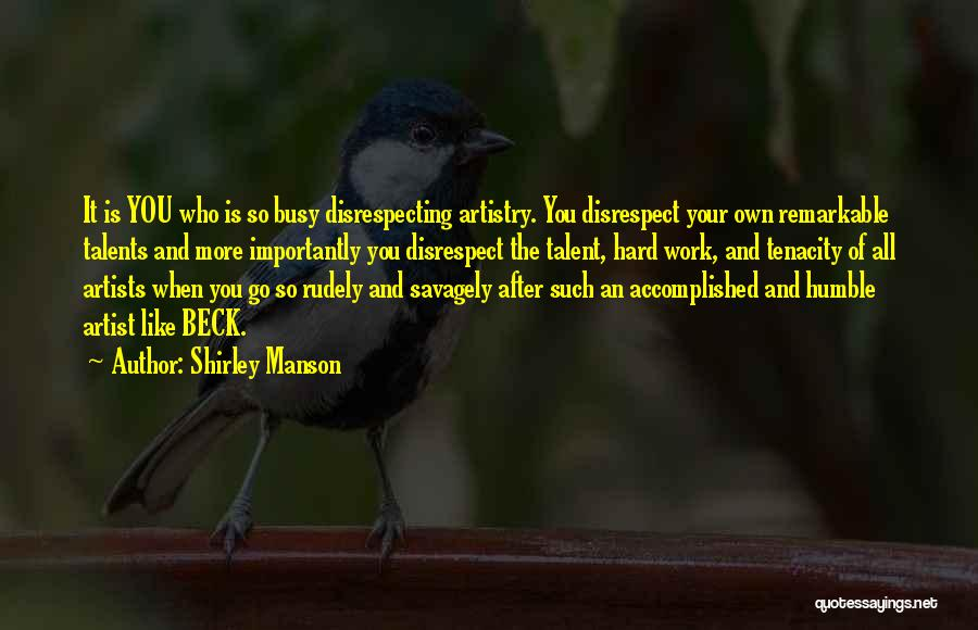 Disrespecting Quotes By Shirley Manson