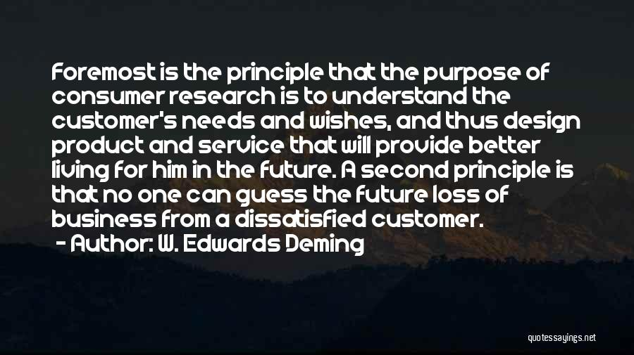 Dissatisfied Customer Quotes By W. Edwards Deming