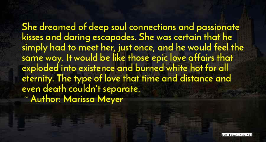 Distance Cannot Separate Love Quotes By Marissa Meyer