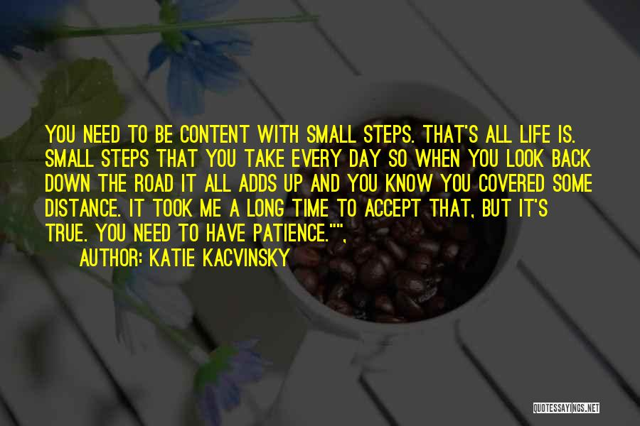 Distance Covered Quotes By Katie Kacvinsky