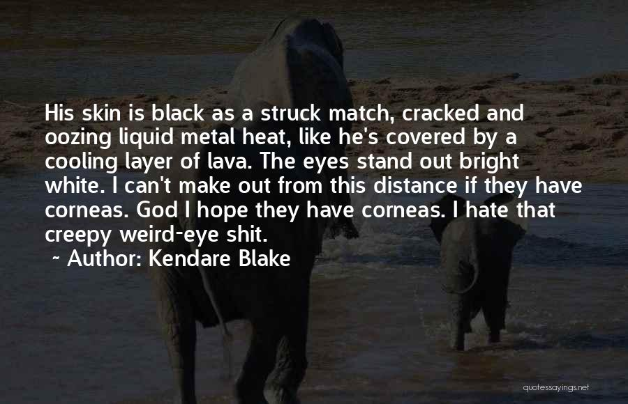Distance Covered Quotes By Kendare Blake