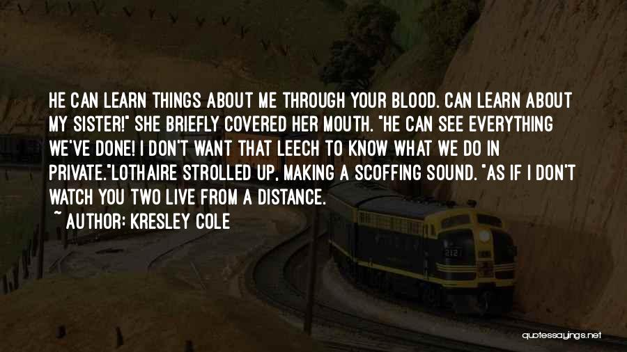 Distance Covered Quotes By Kresley Cole