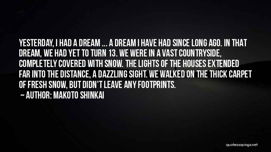 Distance Covered Quotes By Makoto Shinkai