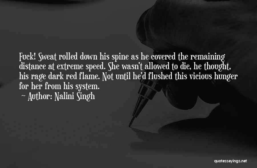 Distance Covered Quotes By Nalini Singh
