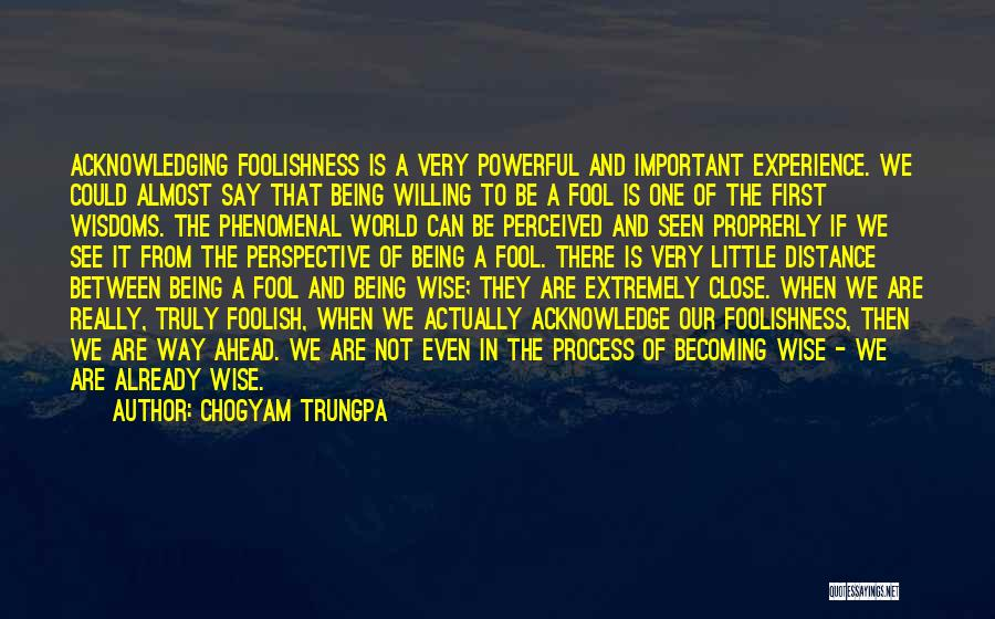 Distance Is Not Important Quotes By Chogyam Trungpa