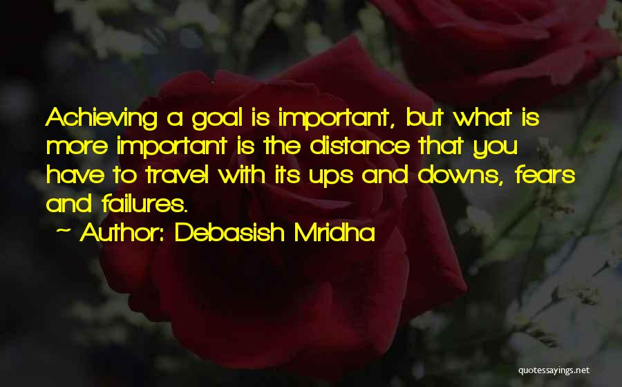 Distance Is Not Important Quotes By Debasish Mridha
