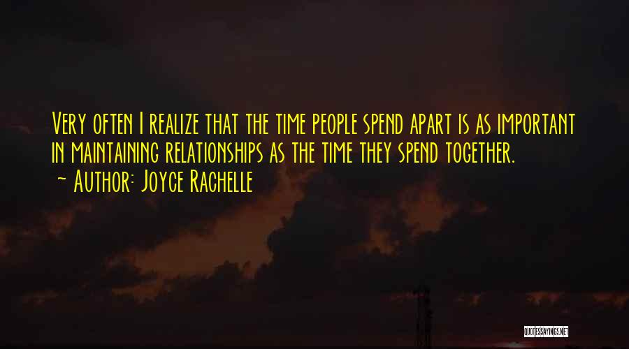Distance Is Not Important Quotes By Joyce Rachelle