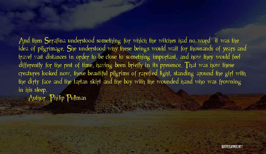 Distance Is Not Important Quotes By Philip Pullman